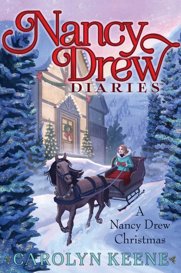 A Nancy Drew Christmas Book By Carolyn Keene Official Publisher