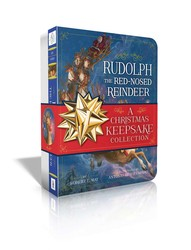 Rudolph the Red-Nosed Reindeer A Christmas Keepsake Collection