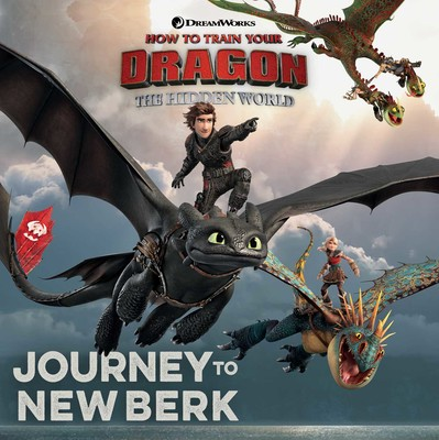 How to train your dragon hidden world books by may nakamura maggie journey to new berk ccuart Gallery