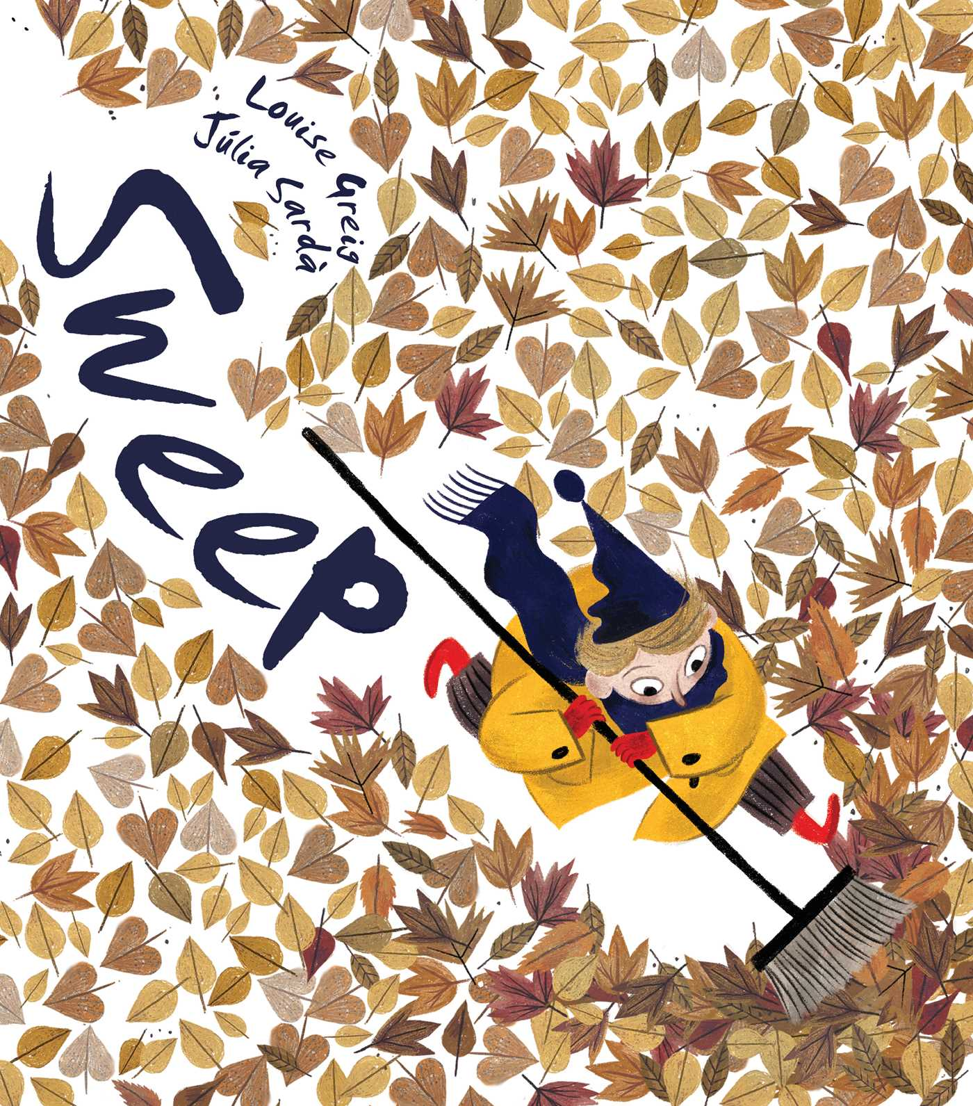 Sweep | Book by Louise Greig, Júlia Sardà | Official Publisher Page | Simon & Schuster