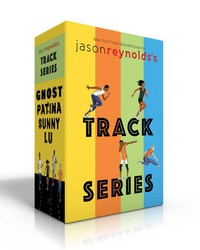 Jason Reynolds's Track Series