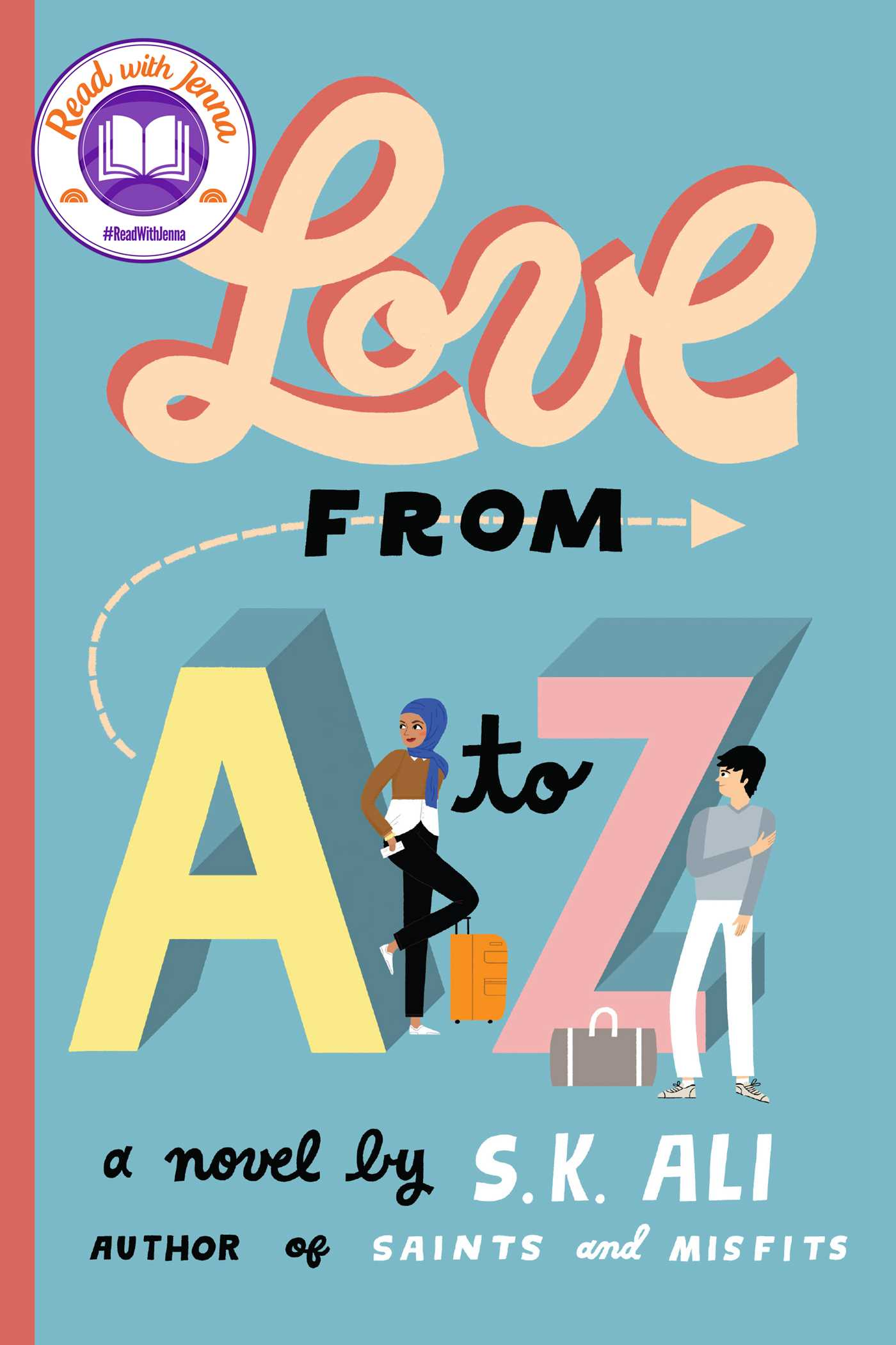 Love from A to Z | Book by S. K. Ali | Official Publisher Page ...