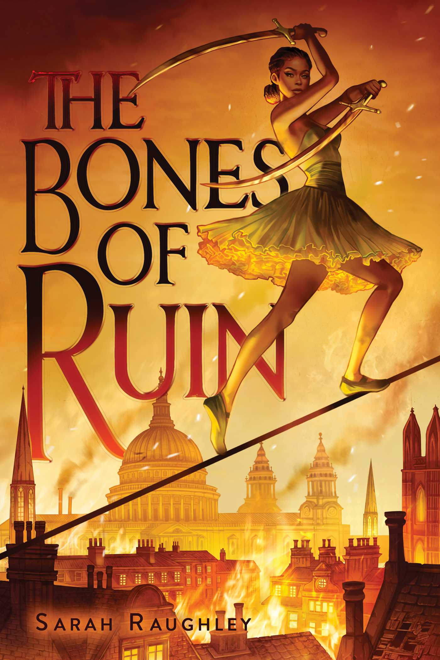 The Bones of Ruin | Book by Sarah Raughley | Official Publisher Page |  Simon & Schuster