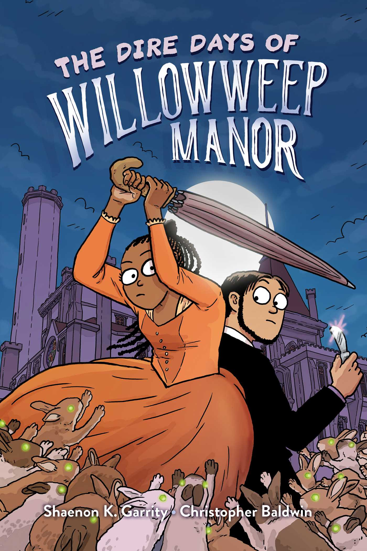 The Dire Days of Willowweep Manor | Book by Shaenon K. Garrity, Christopher  Baldwin | Official Publisher Page | Simon & Schuster UK