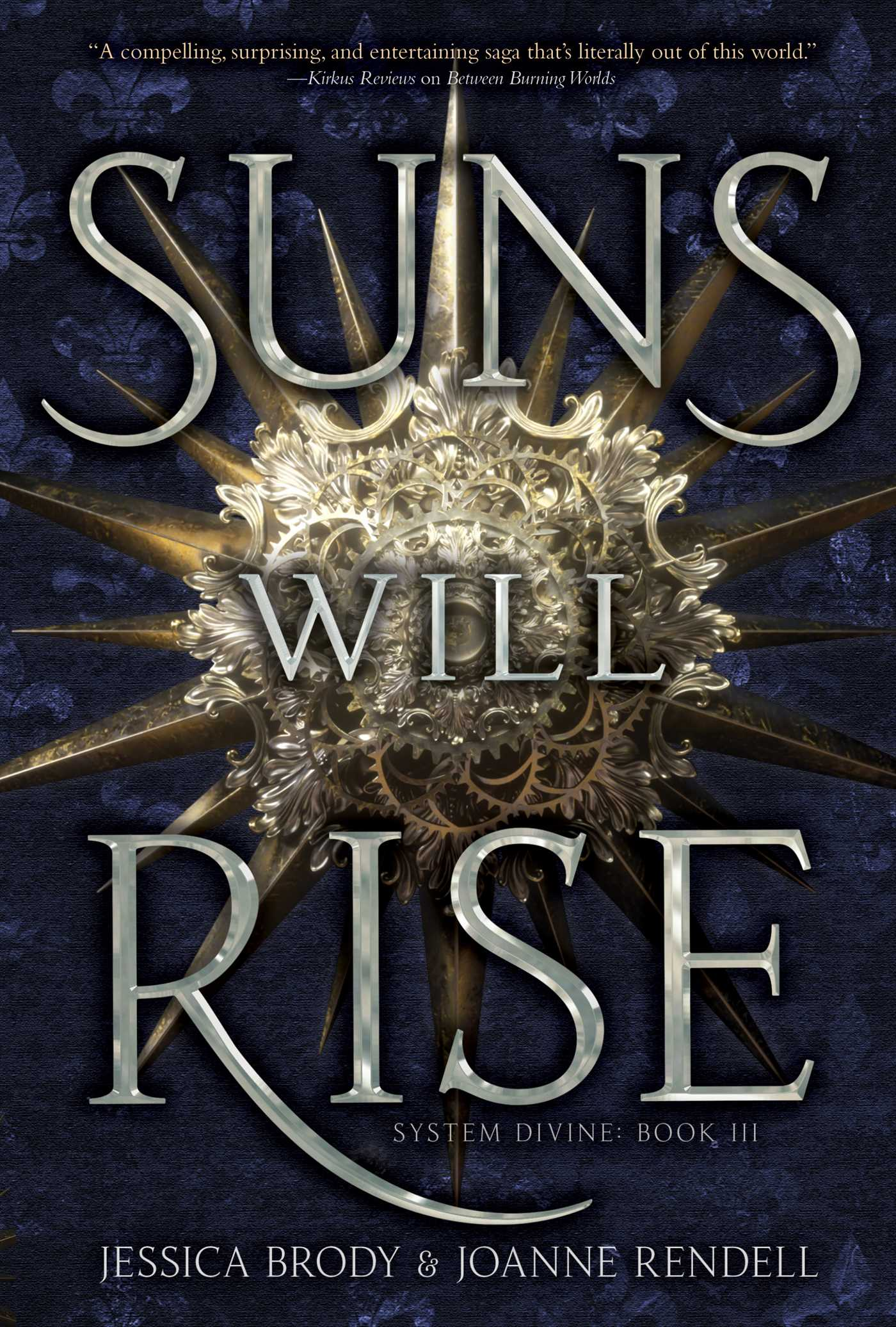 Suns Will Rise | Book by Jessica Brody, Joanne Rendell | Official Publisher  Page | Simon & Schuster