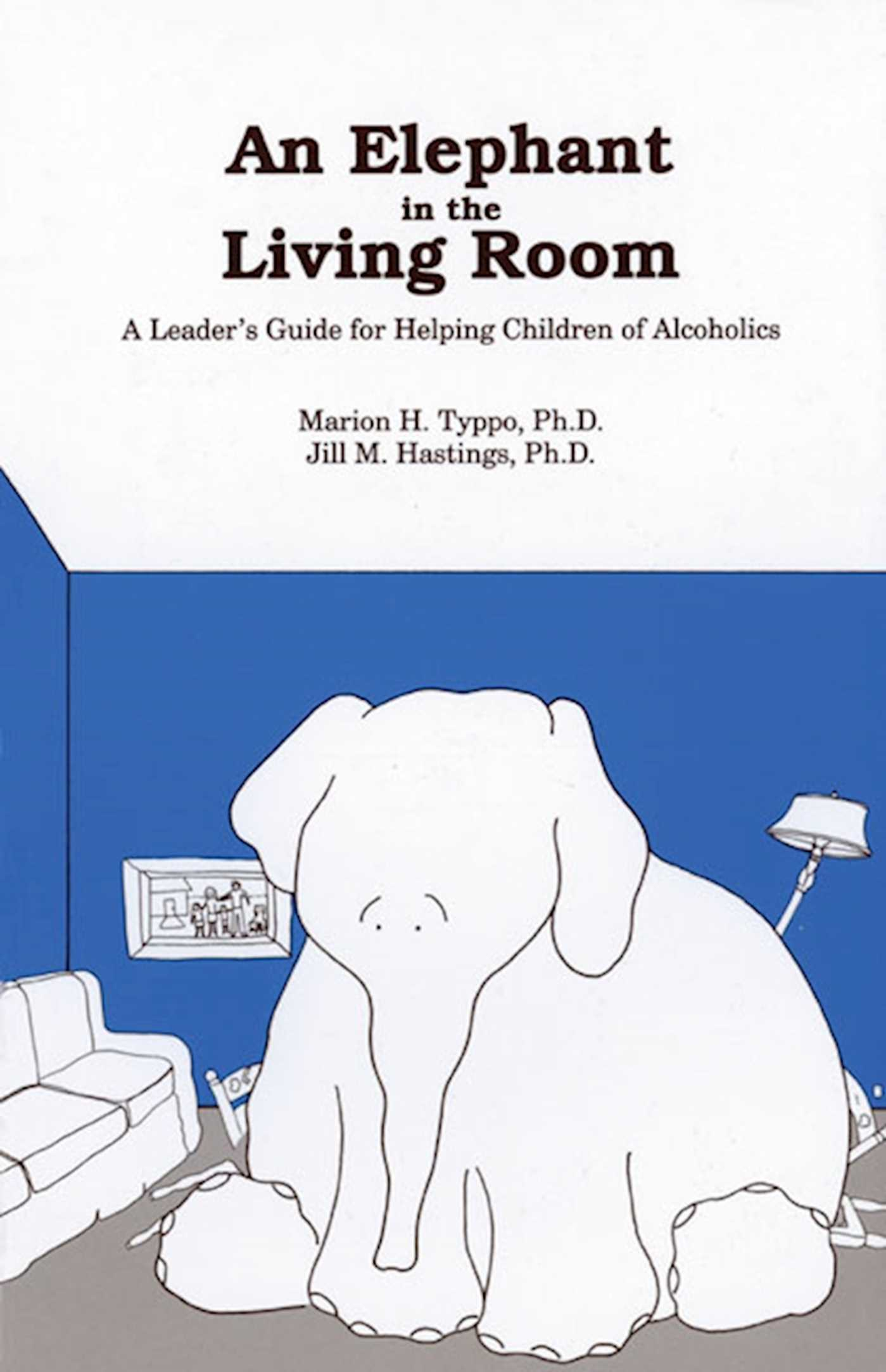 An Elephant In The Living Room Leaders Guide 9781568380346 Hr