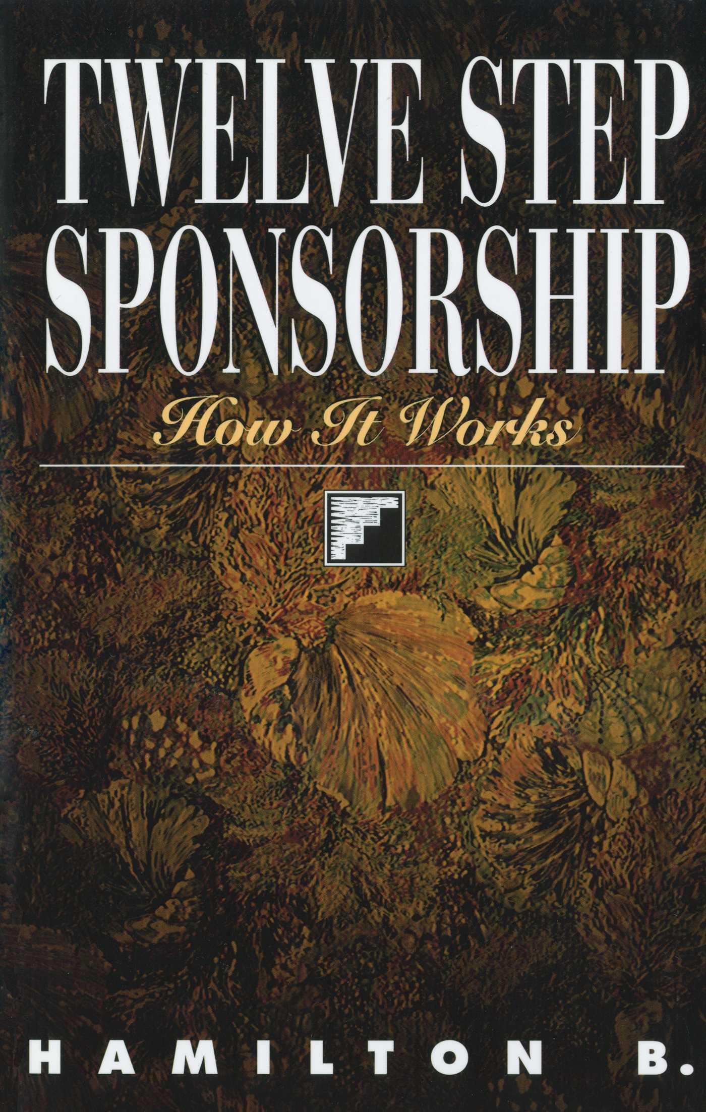 Twelve step sponsorship 9781568381220 hr