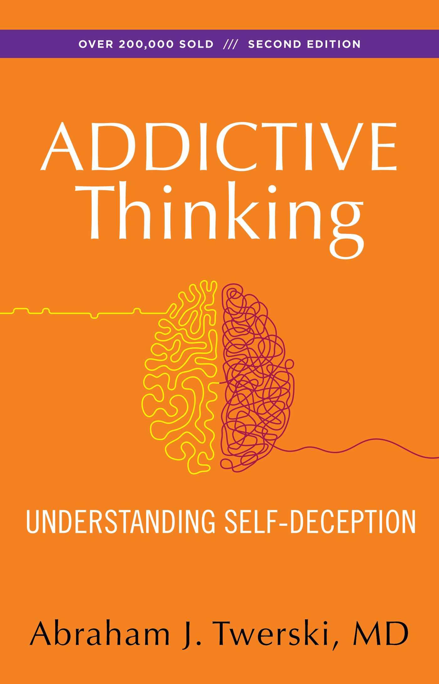 Addictive thinking 9781568381381 hr