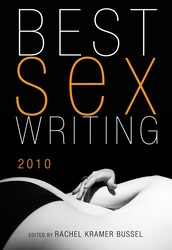 Best Sex Writing 2010