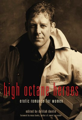 High Octane Heroes | Book by Delilah Devlin, Maya Banks ...