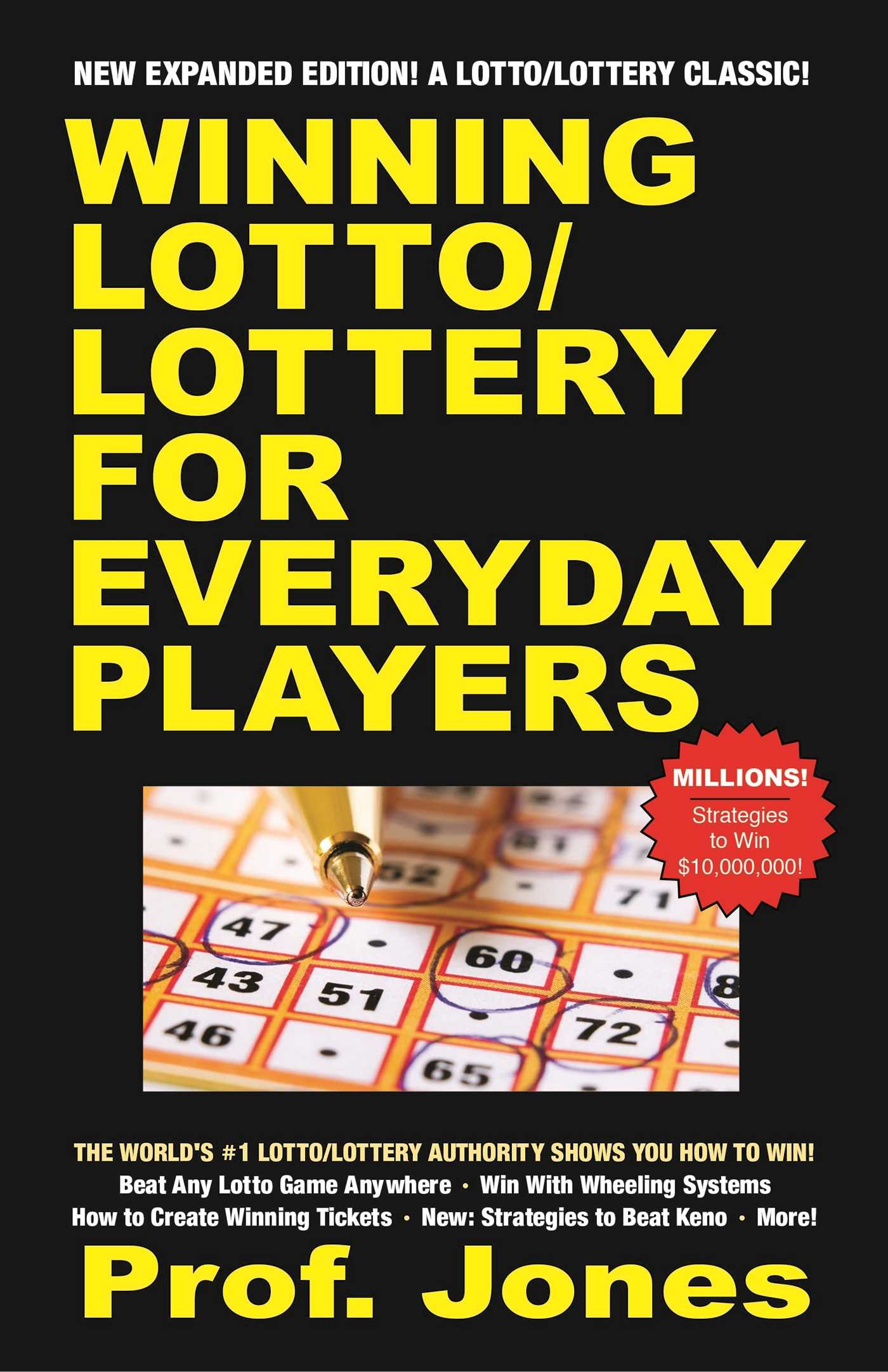 Winning Lotto/Lottery for Everyday Players   Book by Prof