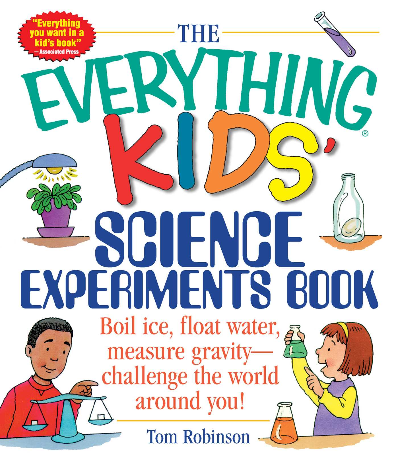 The everything kids science experiments book 9781580625579 hr