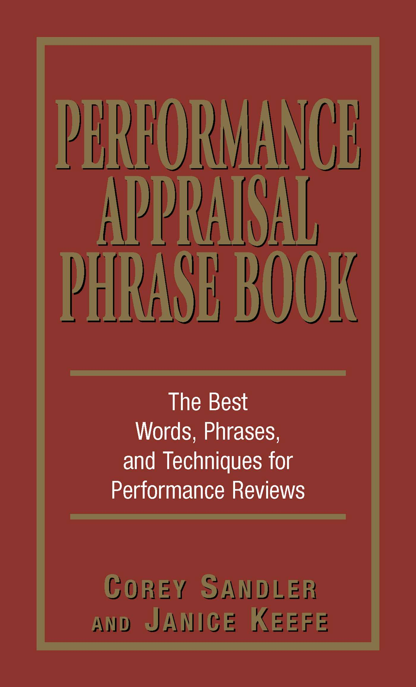 Performance Appraisal Phrase Book | Book by Corey Sandler, Janice ...