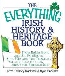 The Everything Irish History & Heritage Book