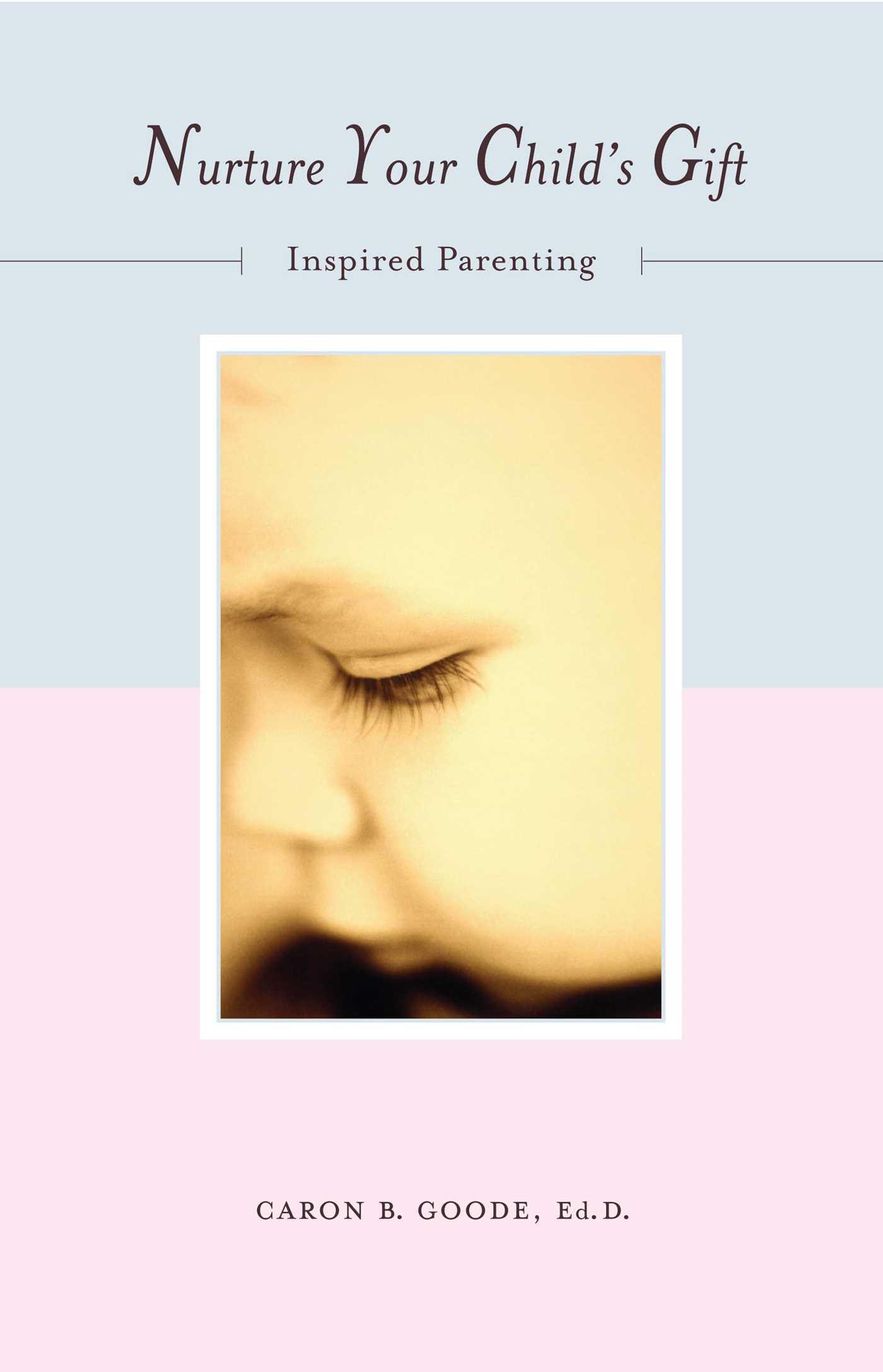 Nurture your childs gift 9781582700403 hr