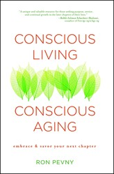 Buy Conscious Living, Conscious Aging: Embrace & Savor Your Next Chapter