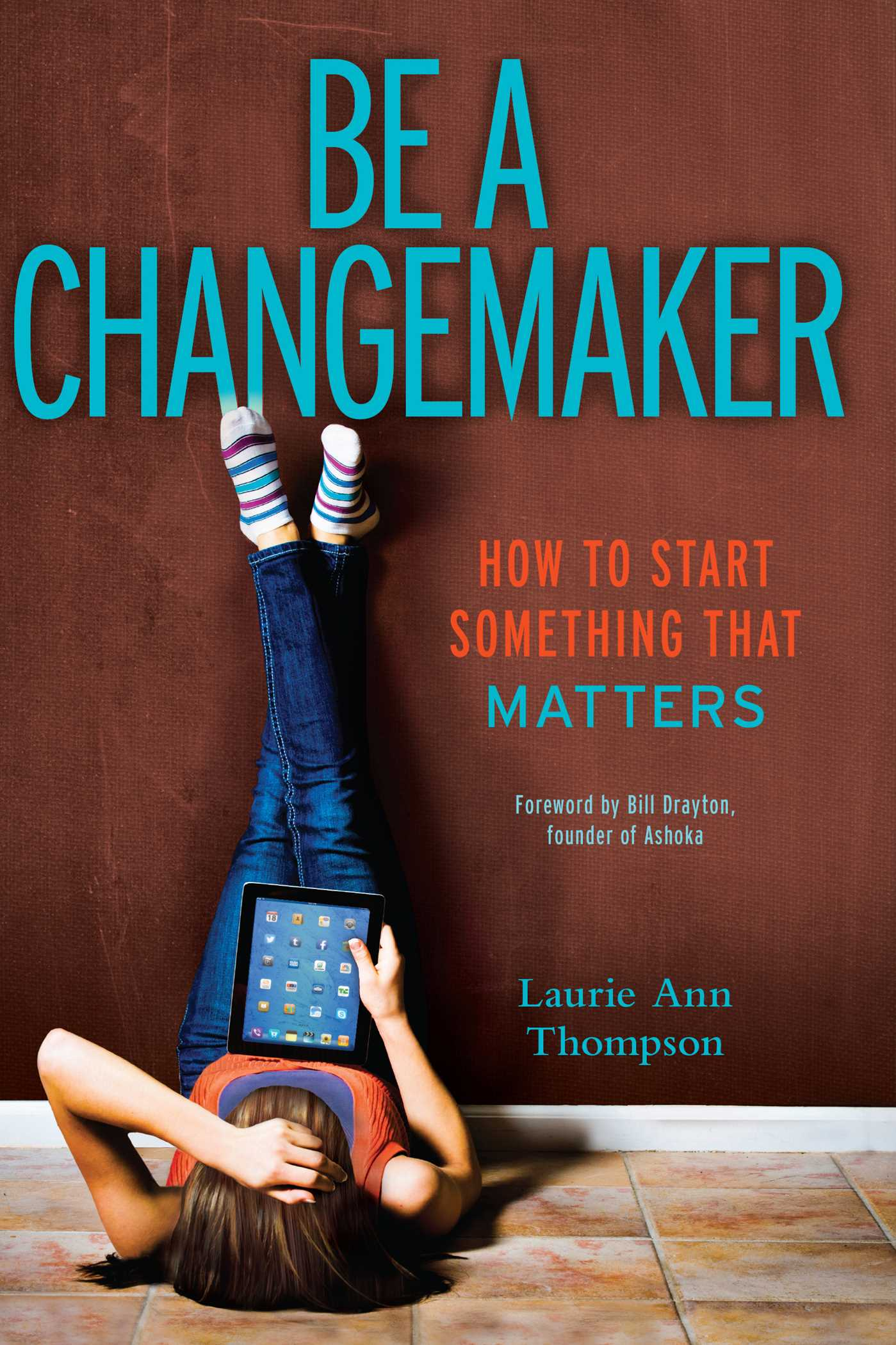Be a changemaker 9781582704654 hr