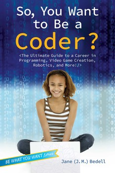 So, You Want to Be a Coder?