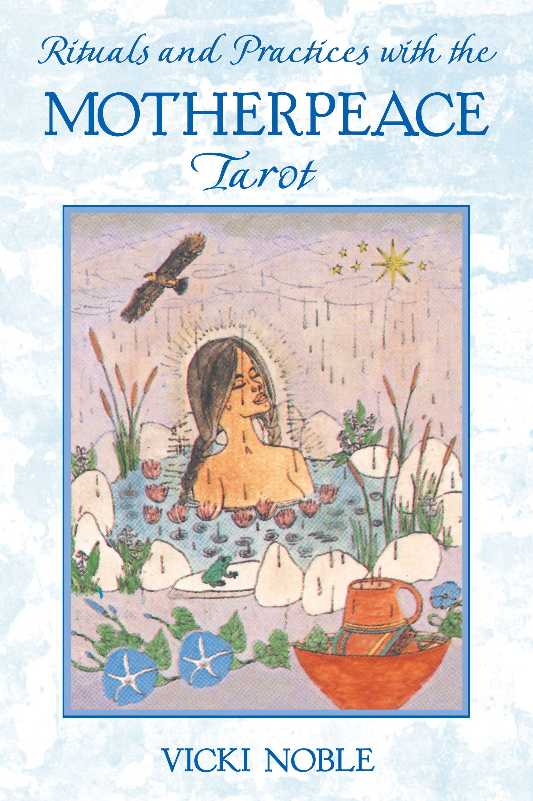 Rituals and practices with the motherpeace tarot 9781591430087 hr
