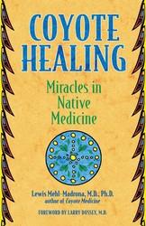 Coyote healing 9781591430100