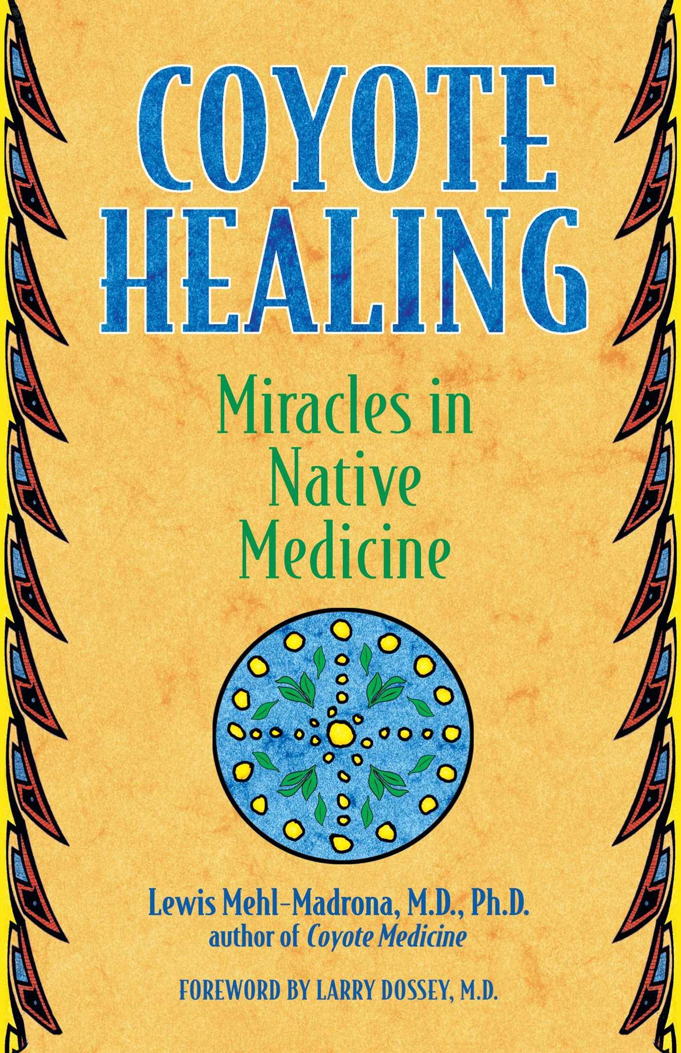 Coyote healing 9781591430100 hr