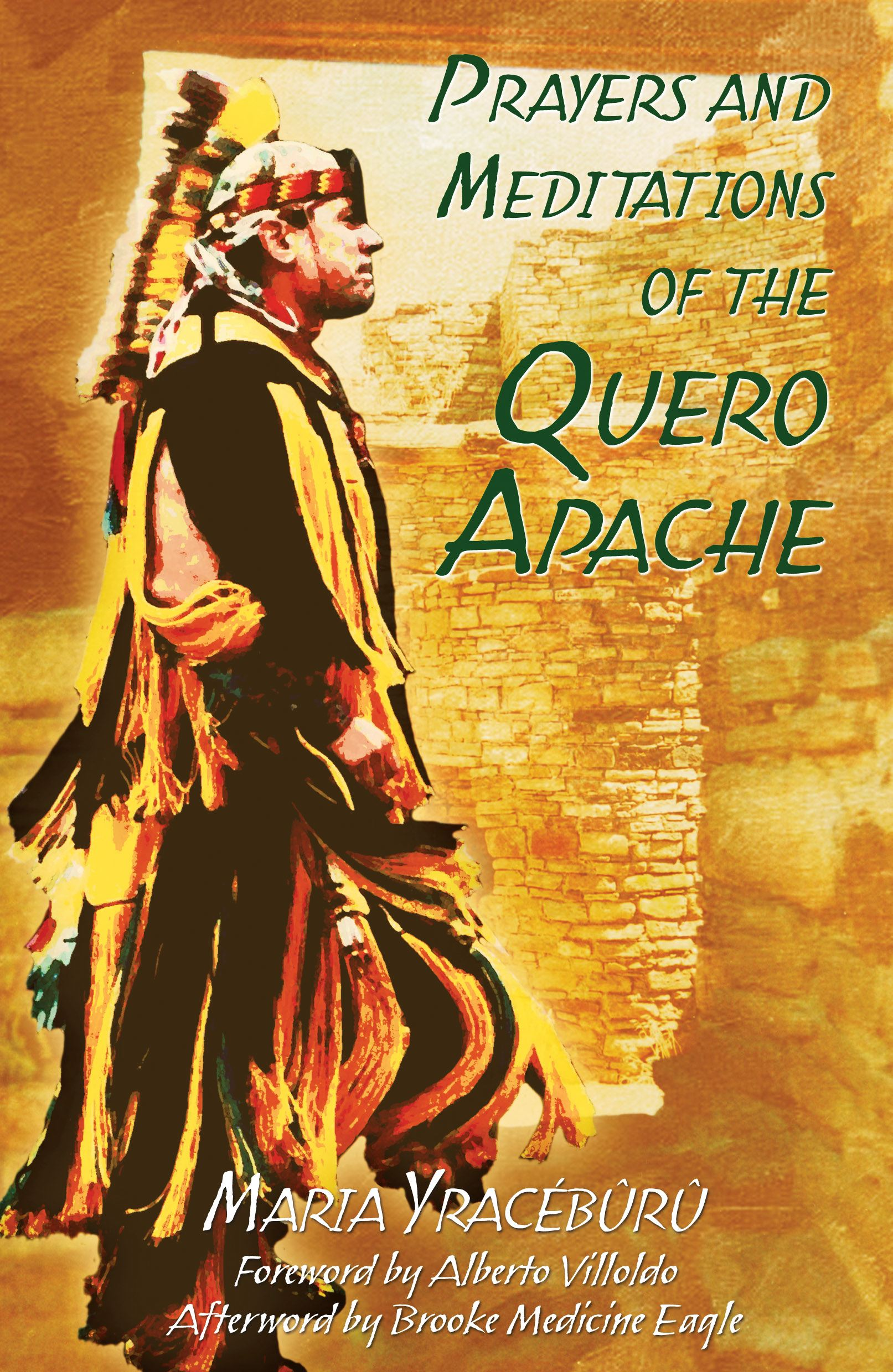 Prayers and meditations of the quero apache 9781591430247 hr