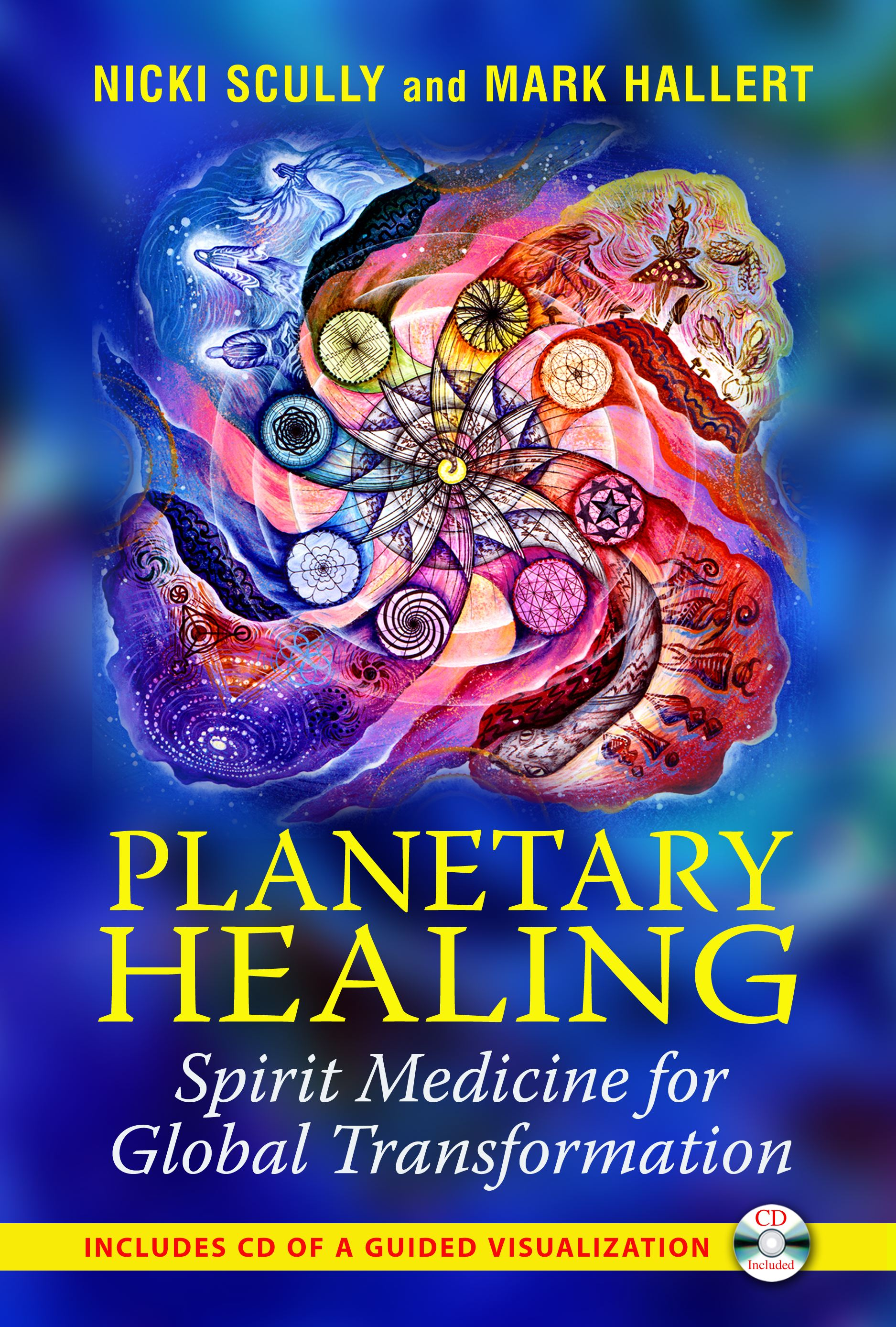 Planetary Healing | Book by Nicki Scully, Mark Hallert