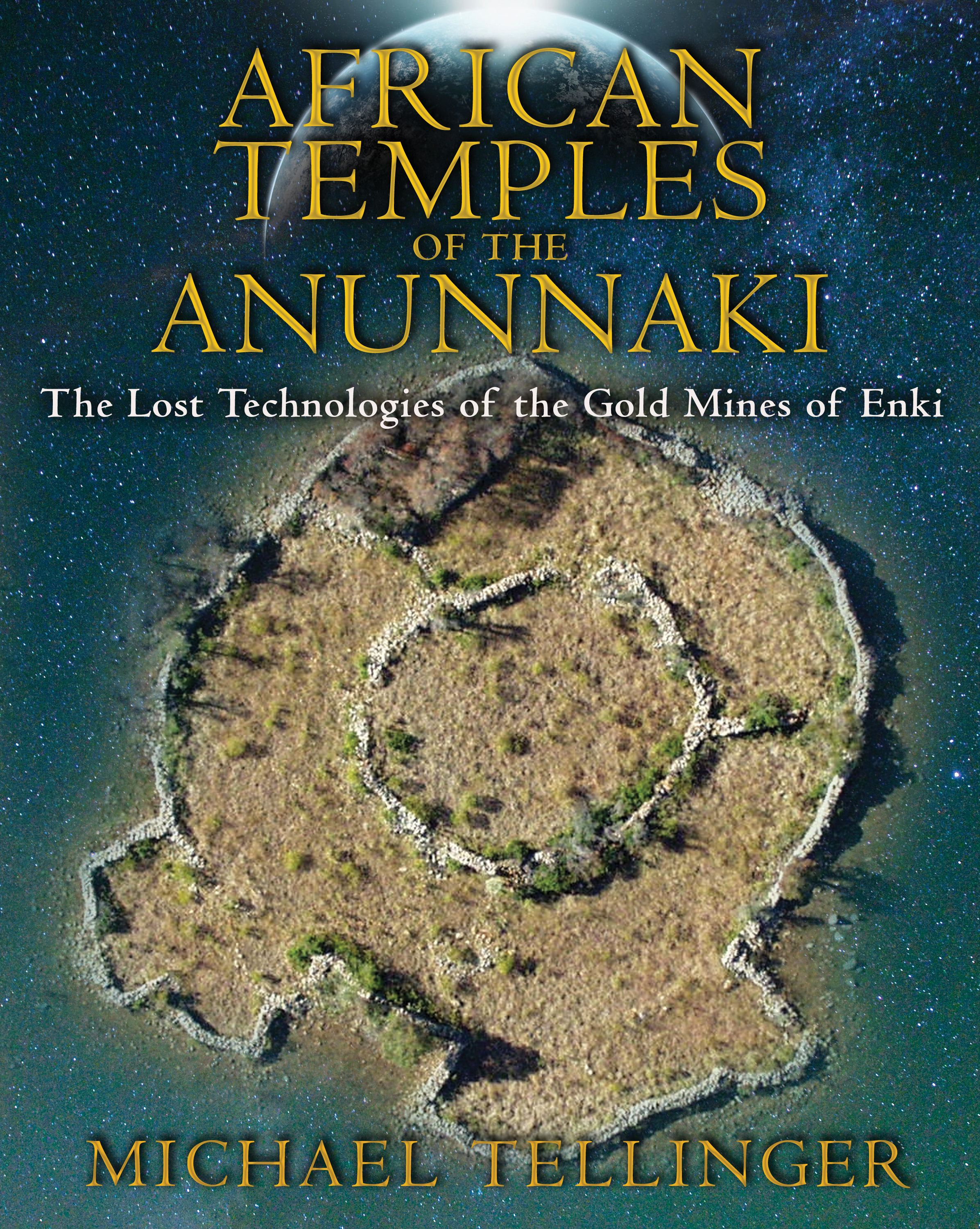 African temples of the anunnaki 9781591431503 hr