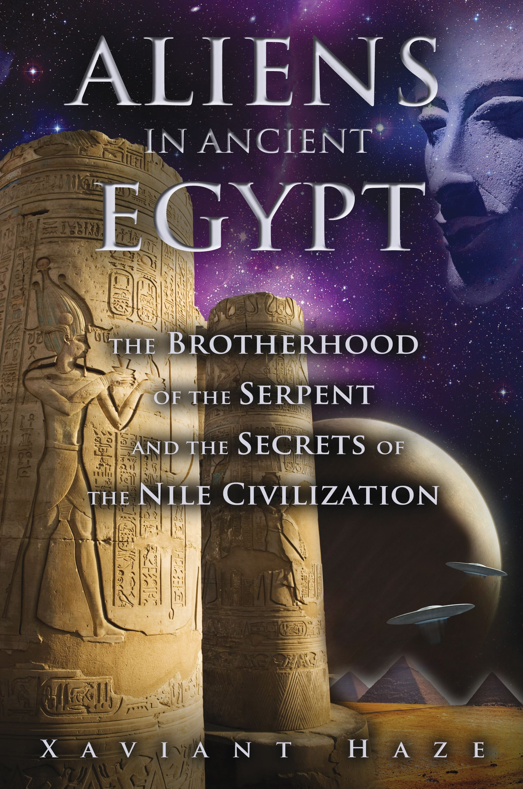 Aliens in ancient egypt book by xaviant haze official publisher aliens in ancient egypt 9781591431596 hr fandeluxe Images