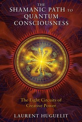The Shamanic Path to Quantum Consciousness