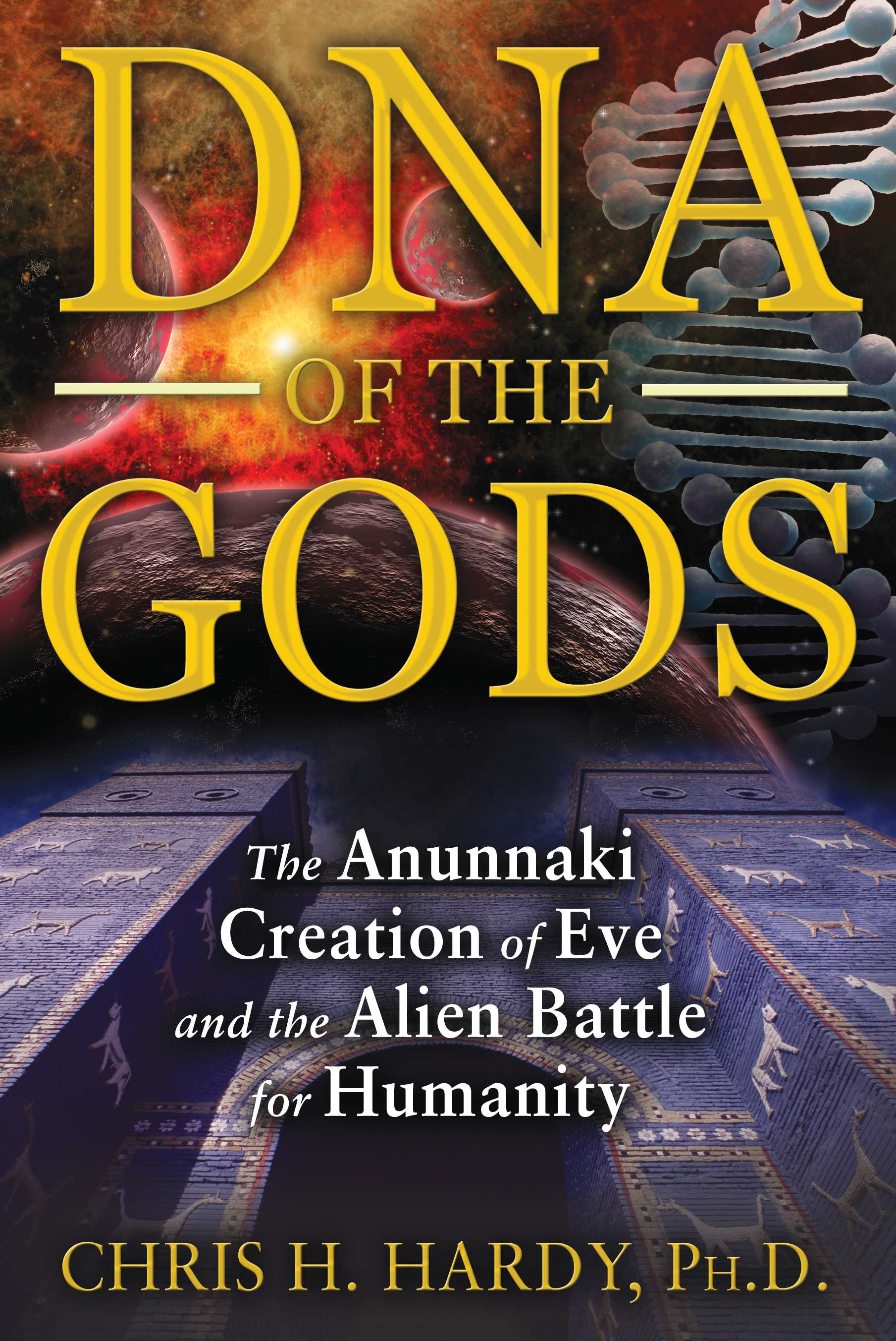 DNA of the Gods | Book by Chris H  Hardy | Official