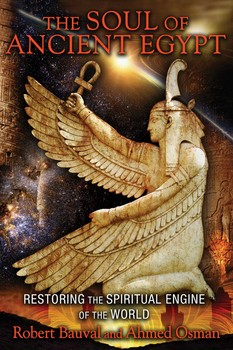 The Soul of Ancient Egypt | Book by Robert Bauval, Ahmed Osman