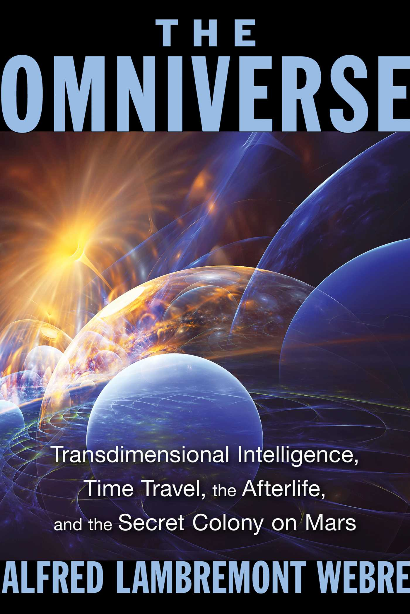 The Omniverse | Book by Alfred Lambremont Webre | Official
