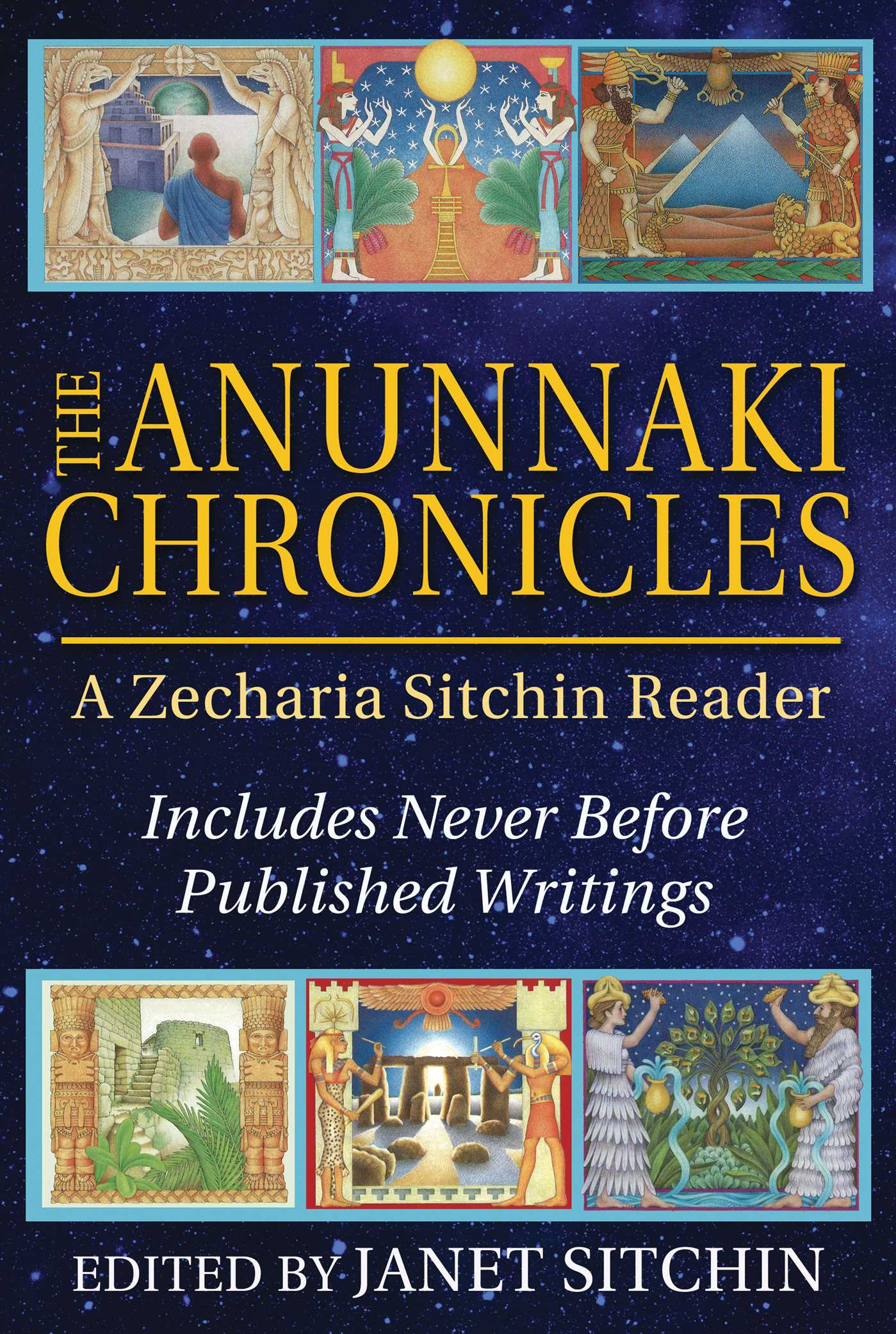 The Anunnaki Chronicles | Book by Zecharia Sitchin, Janet