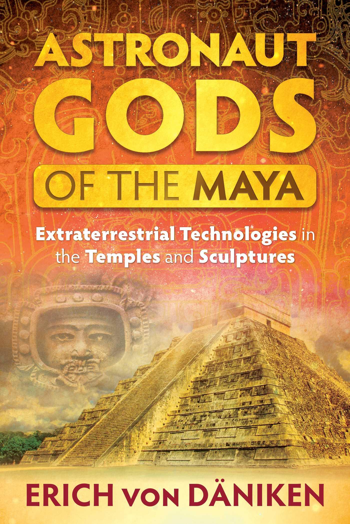 Astronaut gods of the maya 9781591432357 hr