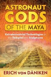 Astronaut gods of the maya 9781591432364
