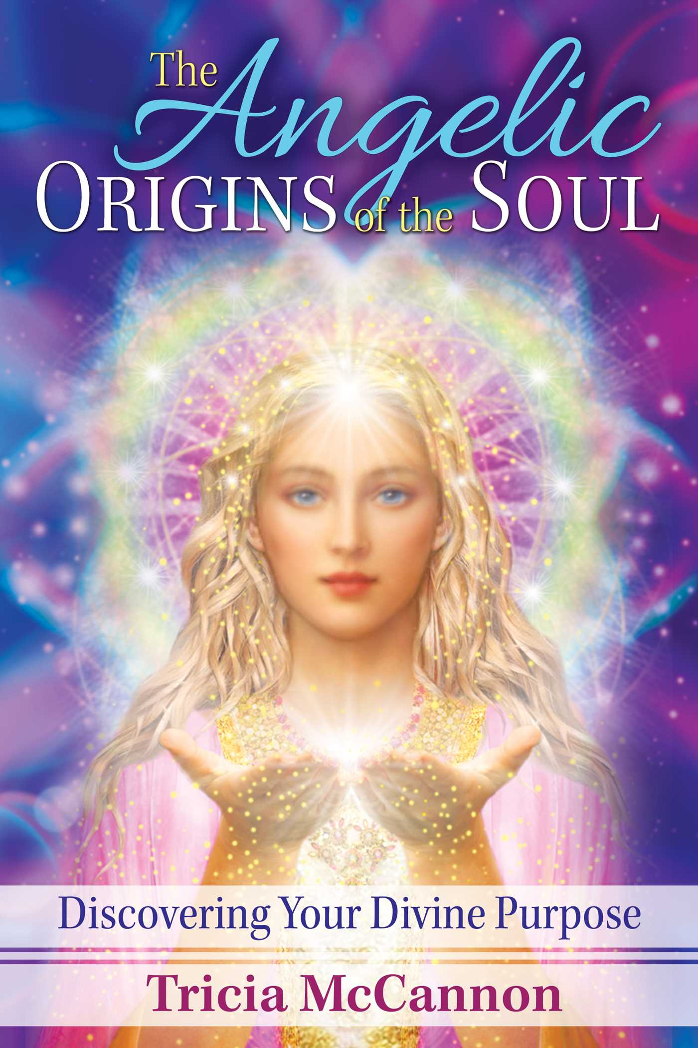 The angelic origins of the soul 9781591432715 hr