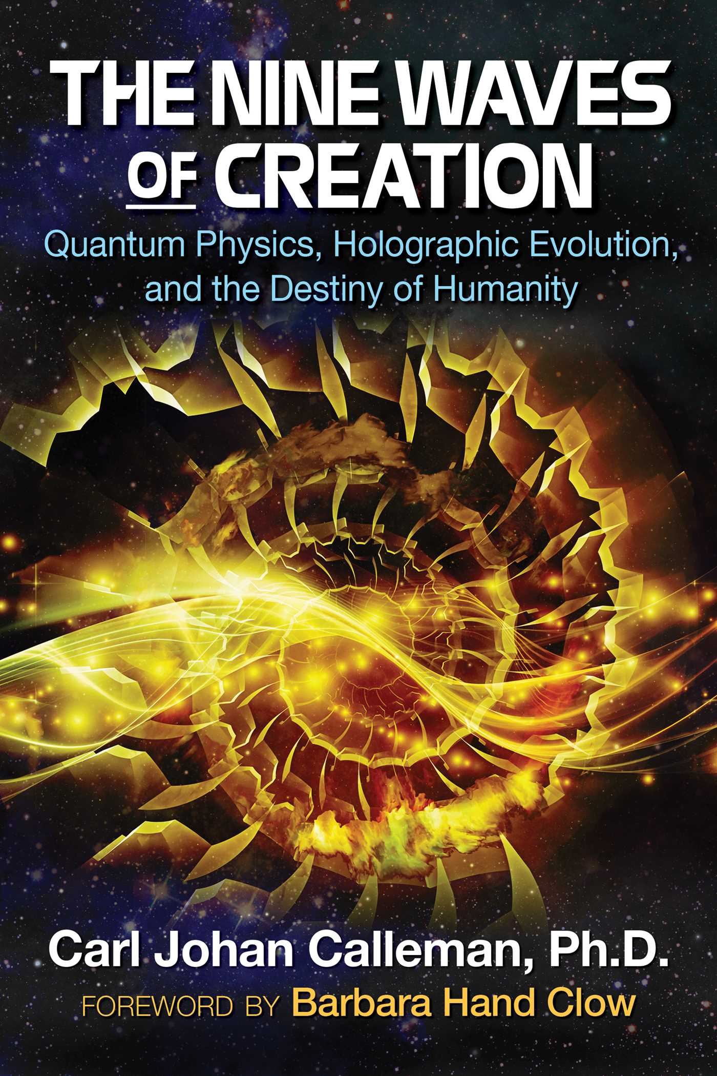 The nine waves of creation 9781591432777 hr