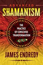 Advanced shamanism 9781591432838