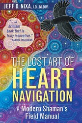 Buy The Lost Art of Heart Navigation