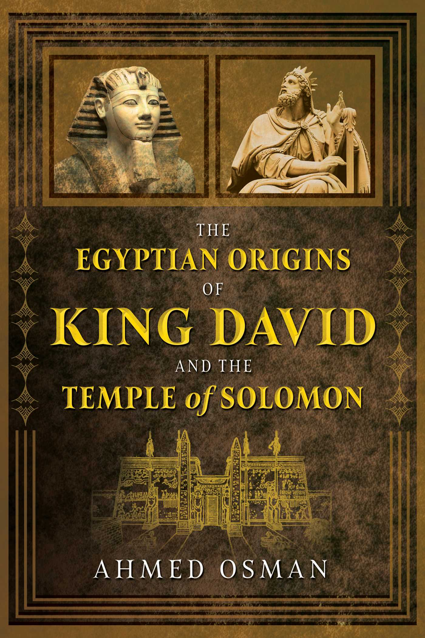 The egyptian origins of king david and the temple of solomon 9781591433019 hr