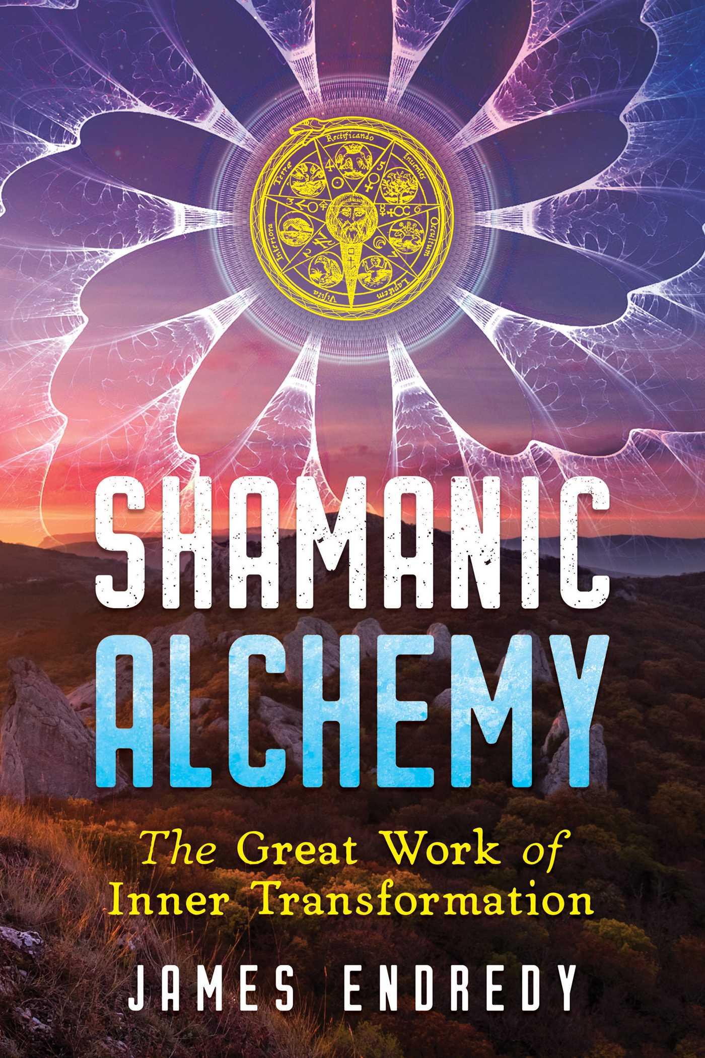 Shamanic alchemy 9781591433170 hr