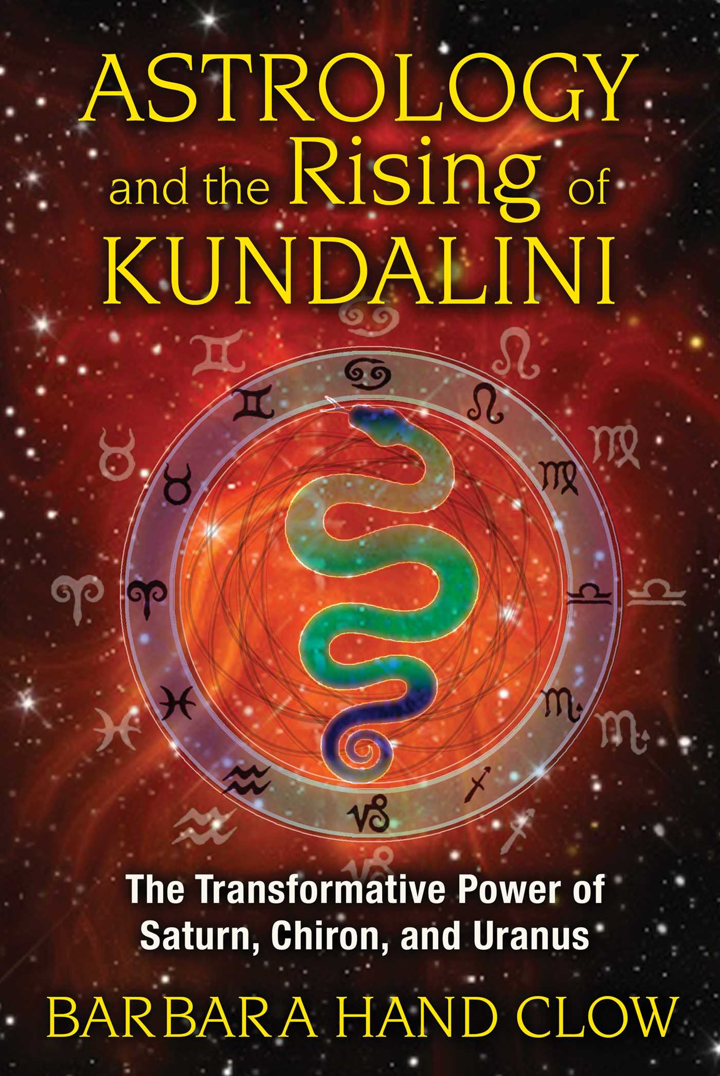 Astrology and the Rising of Kundalini eBook by Barbara Hand