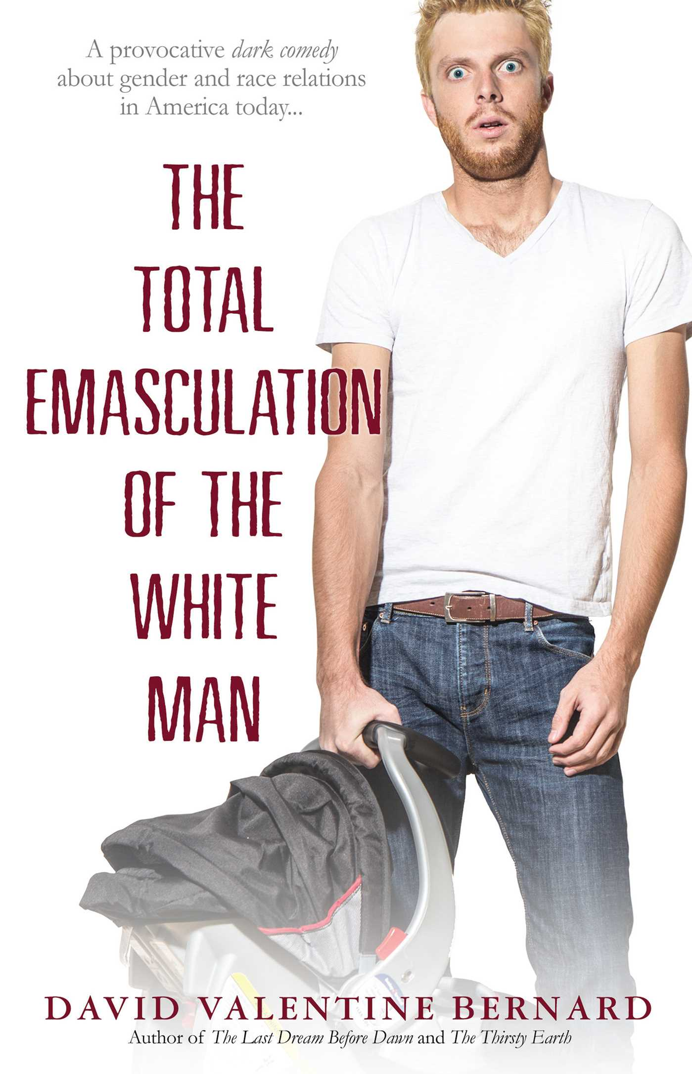 Emasculation of men in america