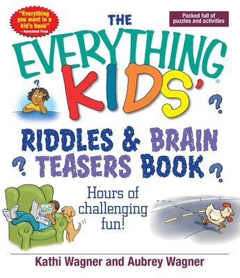 The Everything Kids Riddles & Brain Teasers Book | Book by Kathi