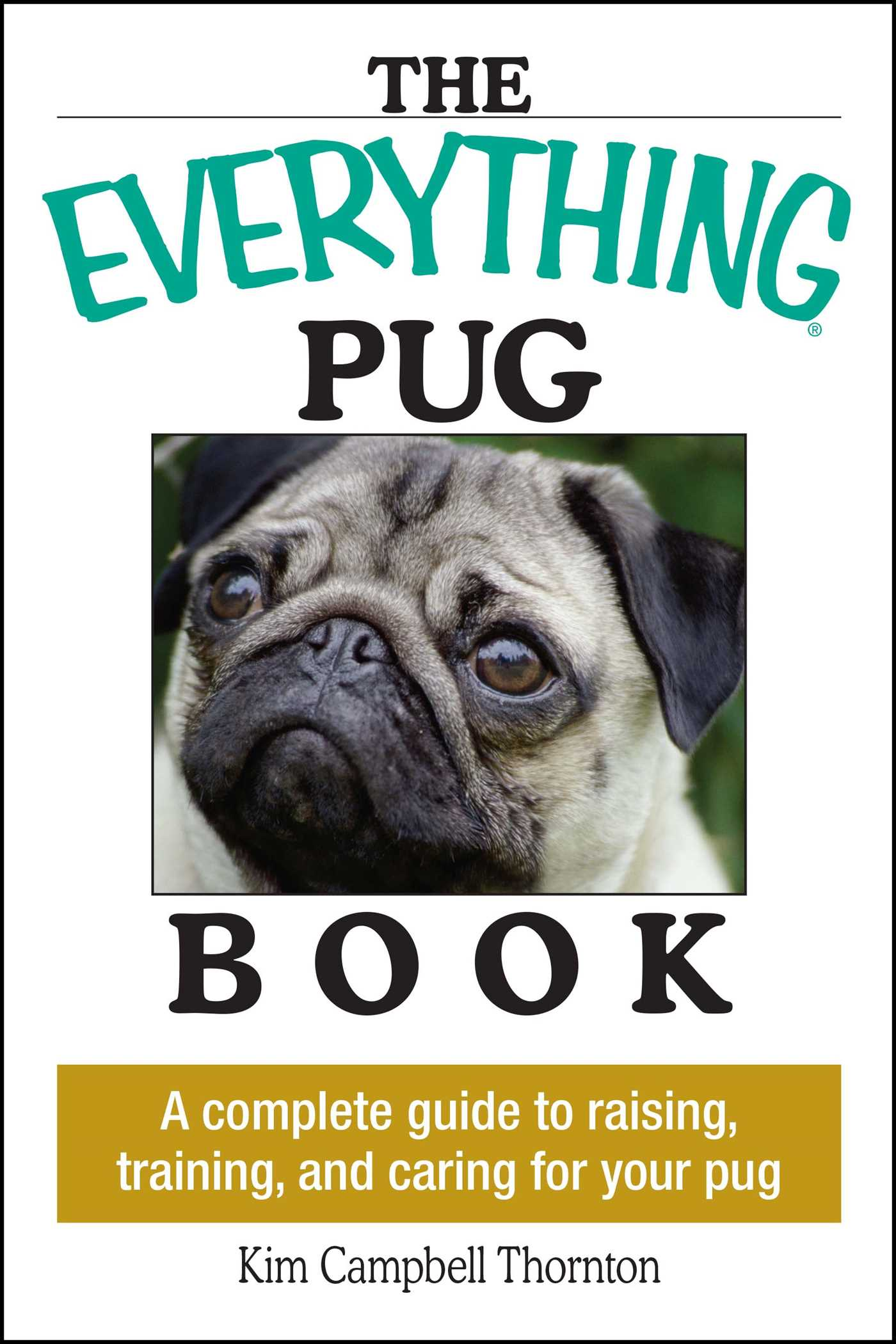 The everything pug book book by kim campbell thornton official the everything pug book 9781593373146 hr solutioingenieria Images