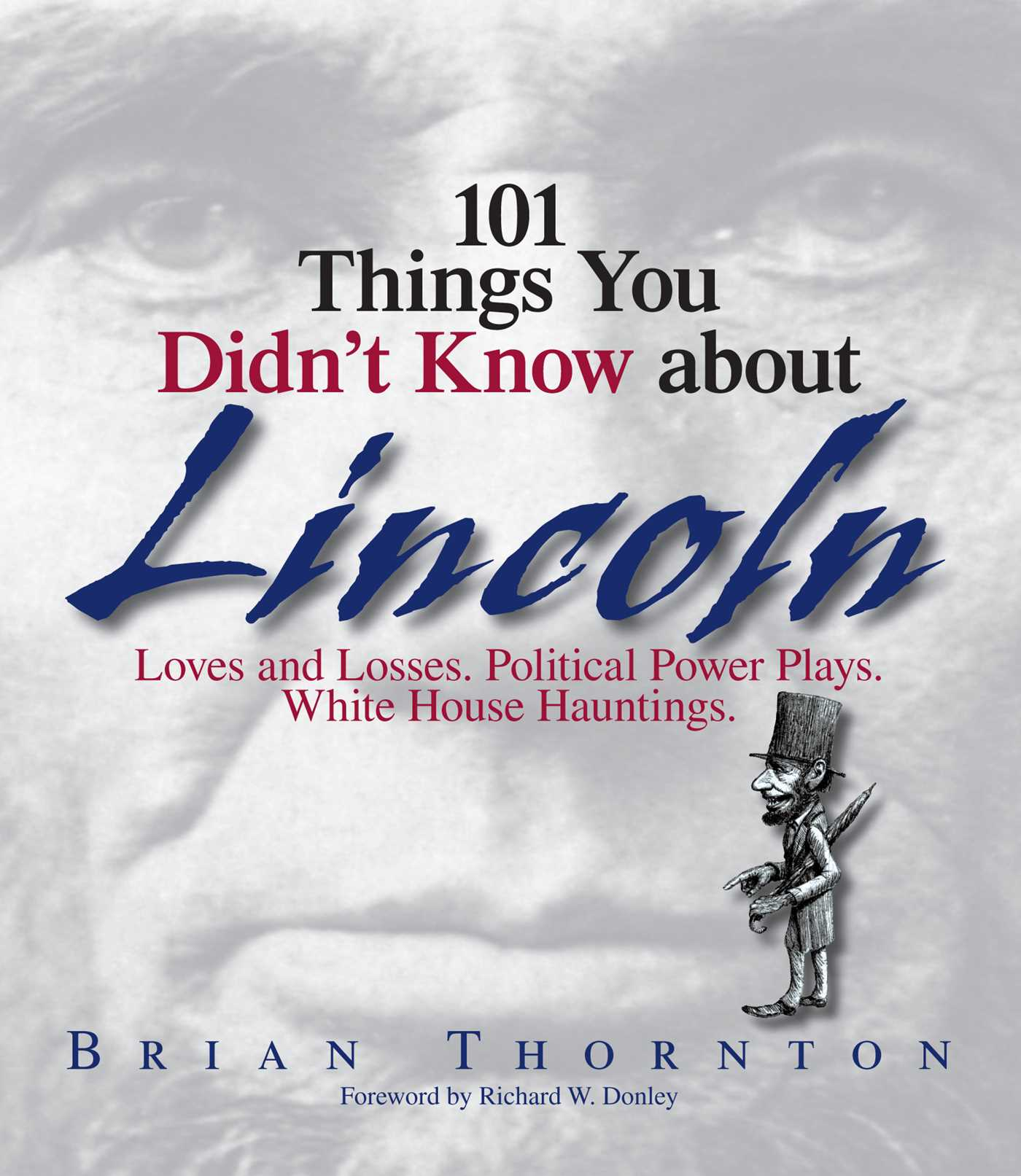 101 things you didnt know about lincoln 9781593373993 hr