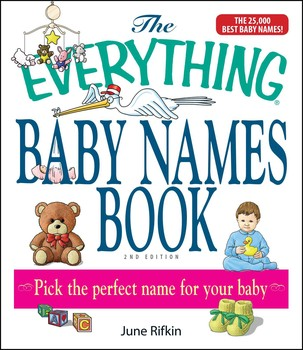 the everything baby names book completely updated with 5 000 more