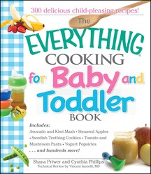 The Everything Cooking For Baby And Toddler Book