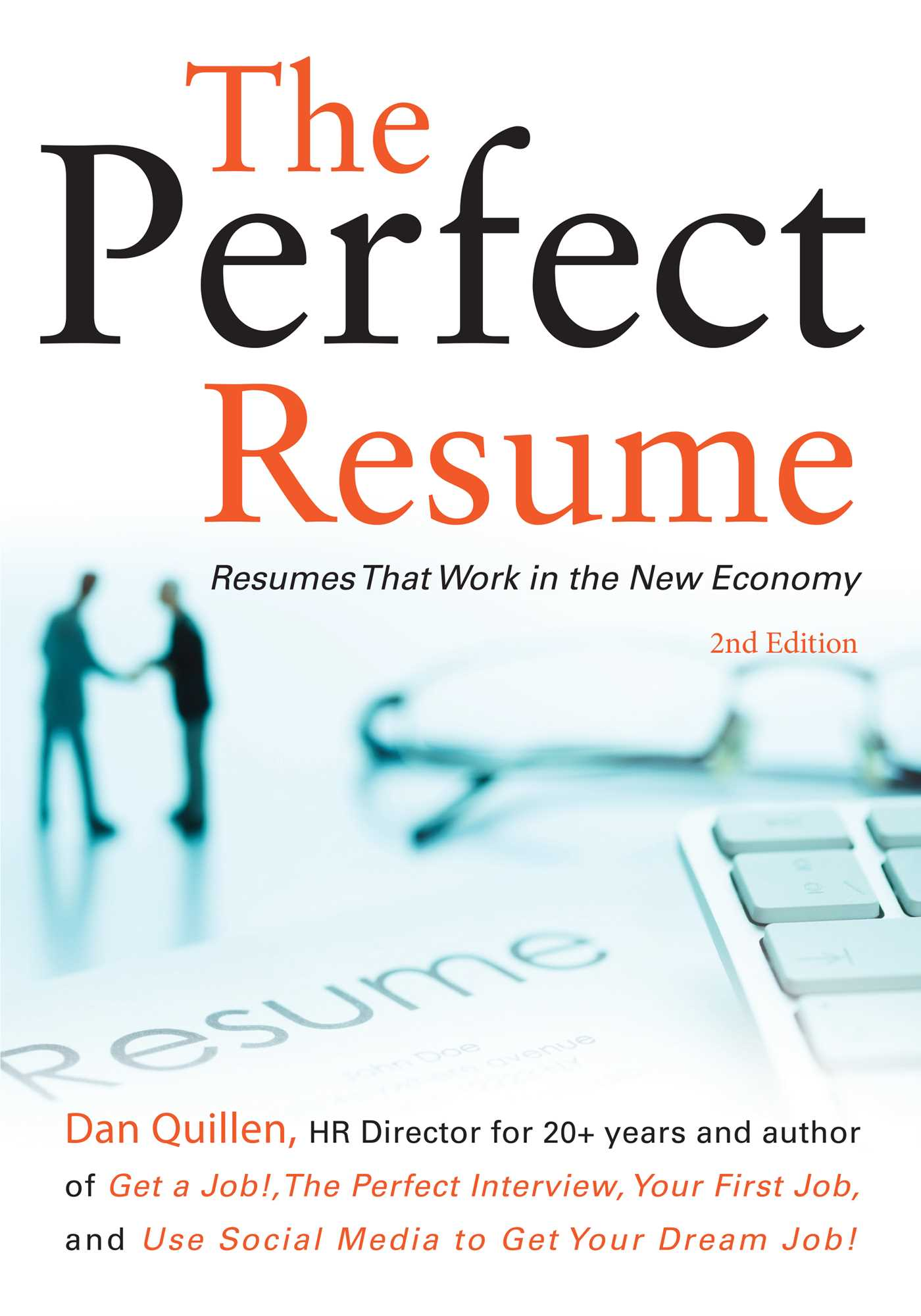 the perfect resume book by dan quillen official publisher page